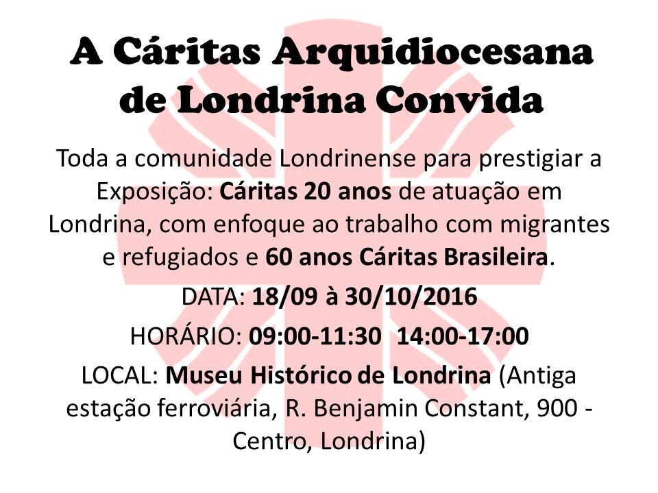 A Cáritas Arquidiocesana de Londrina Convida